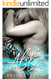 Falling For Abbi: A Second Chance Romance (Angel Book 3)