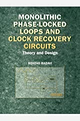 Monolithic Phase-Locked Loops and Clock Recovery Circuits: Theory and Design Hardcover