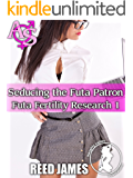 Seducing the Futa Patron (Futa Fertility Research 1)