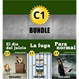 Spanish Novels: Advanced Learner's Bundle C1 - Three Spanish Stories for the Advanced in a Single Book (Learn Spanish Boxset #5) (Spanish Edition)