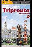 Trip Route 9 ベトナム ホーチミンと南部のリゾート編 2019: ガイドブック