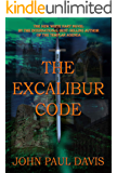 The Excalibur Code (The White Hart Book 3)