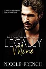 Legally Mine (Spitfire Book 2) Kindle Edition