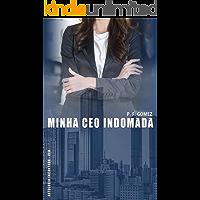 Minha CEO indomada (Antologia Encantada - CEO)