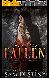 Raise The Fallen (AngelBond Trilogy Book 1)