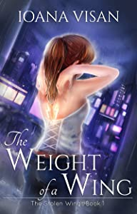 The Weight of a Wing (The Stolen Wings Book 1)