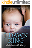 A Baby for Mr. Darcy: A Pride & Prejudice Variation