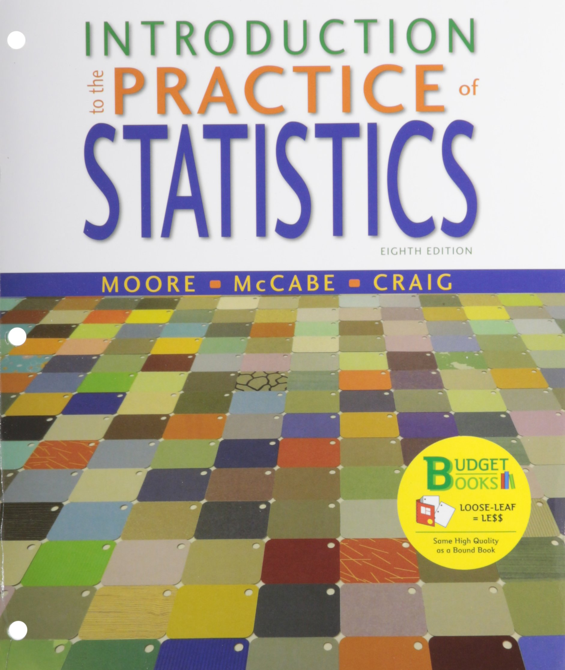Introduction to the Practice of Statistics (Loose Leaf): W