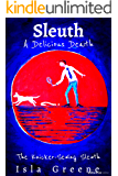 A Delicious Death: The Knicker-Sewing Sleuth Series. (THE Knicker-Sewing SLEUTH -whodunnit mysteries Book 2)