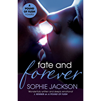 Fate and Forever: A Pound of Flesh Novella 2.5: A powerful, addictive love story