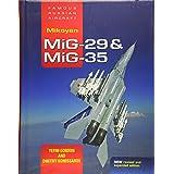 Mikoyan MiG-29 & MiG-35: Famous Russian Aircraft