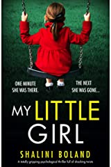 My Little Girl: A totally gripping psychological thriller full of shocking twists Kindle Edition