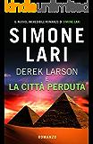 Derek Larson e La Città Perduta