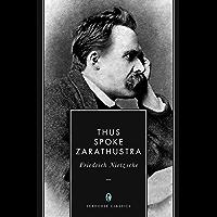 Thus Spoke Zarathustra (Annotated)