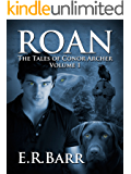 Roan: The Tales of Conor Archer