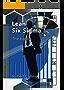 Lean Six Sigma: The basics (English Edition)