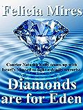 Diamonds are for Eden (Natasha Kelly, Mossad Spy Book 1)