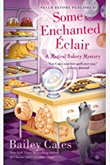 Some Enchanted Éclair (A Magical Bakery Mystery Book 4)