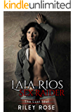 Laia Rios - Sex Raider: The Lust Idol (Sex Raider Series Book 1)
