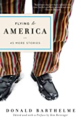 Flying to America: 45 More Stories