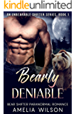 Bearly Deniable (UnBearable Romance Series Book 1)