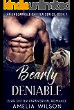 Bearly Deniable (UnBearable Romance Series Book 1)