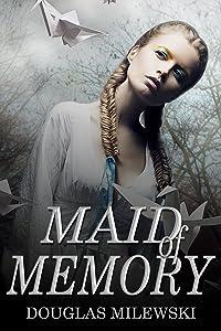 Maid of Memory (Pabi Ae Book 2)
