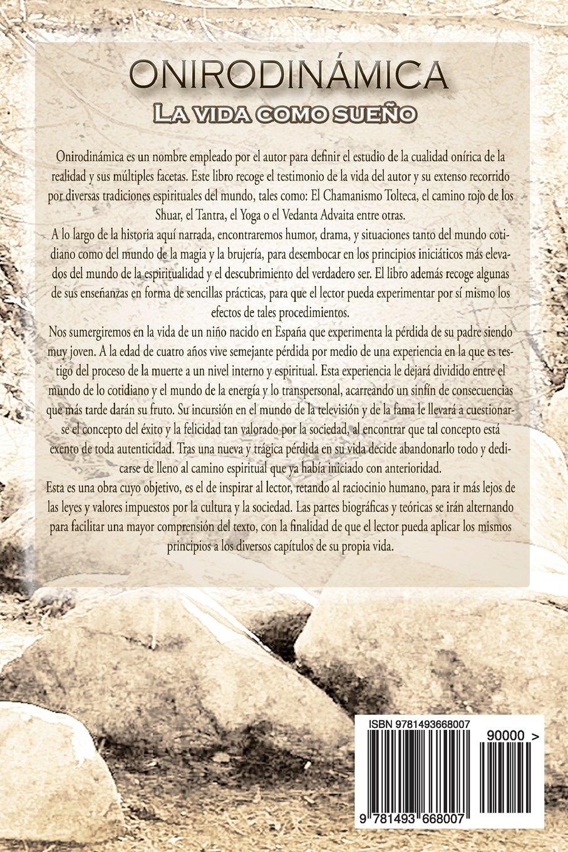 Onirodinamica: La vida como sueño (Spanish Edition): Sr ...