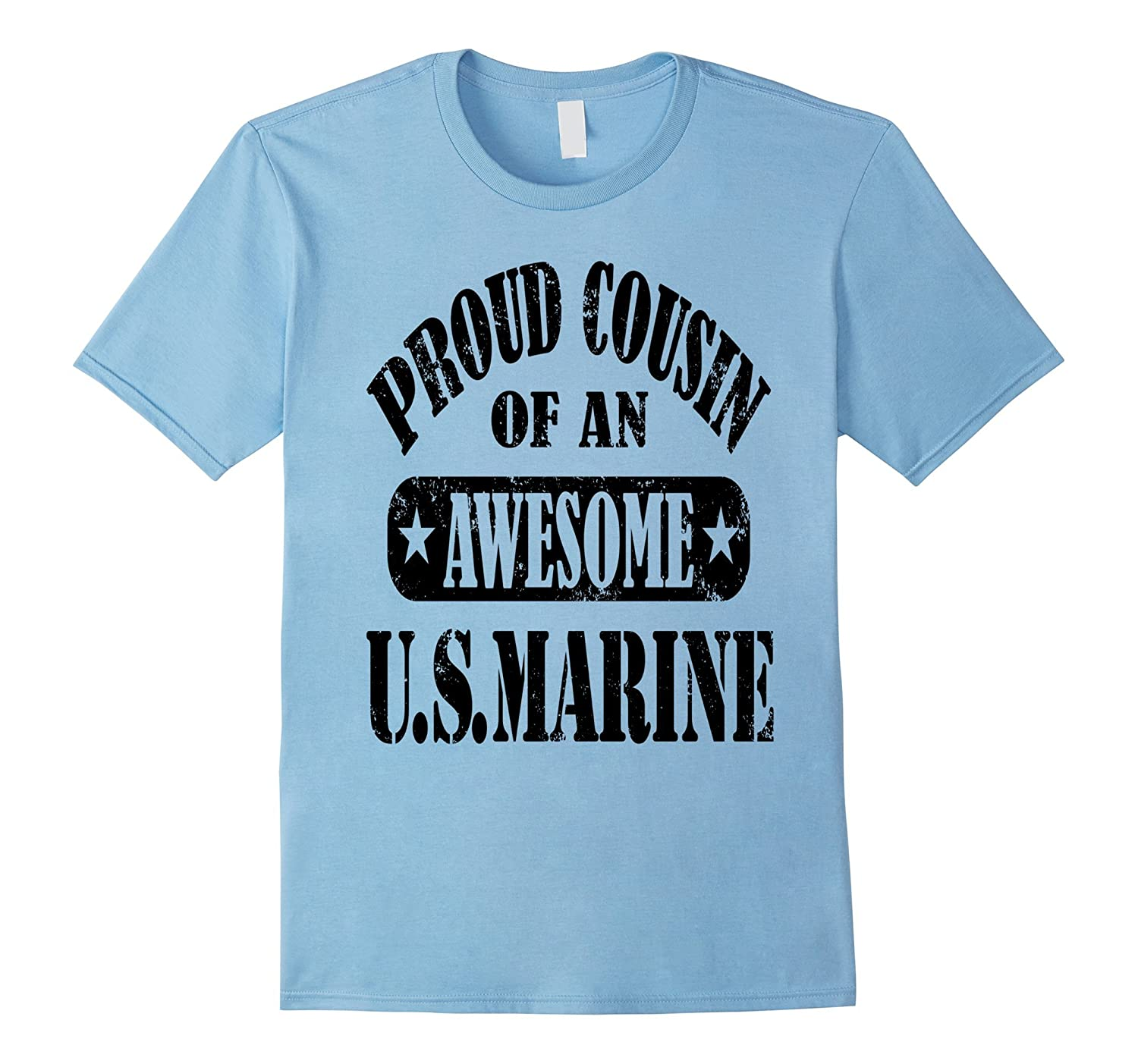 AmazingTees: Proud Cousin of an Awesome U.S. Marine T Shirt-Art