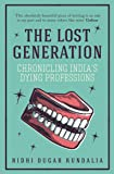 The Lost Generation: Chronicling India's Dying Professions