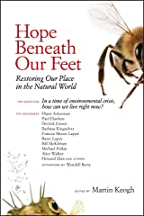 Hope Beneath Our Feet: Restoring Our Place in the Natural World (Io Series) Paperback