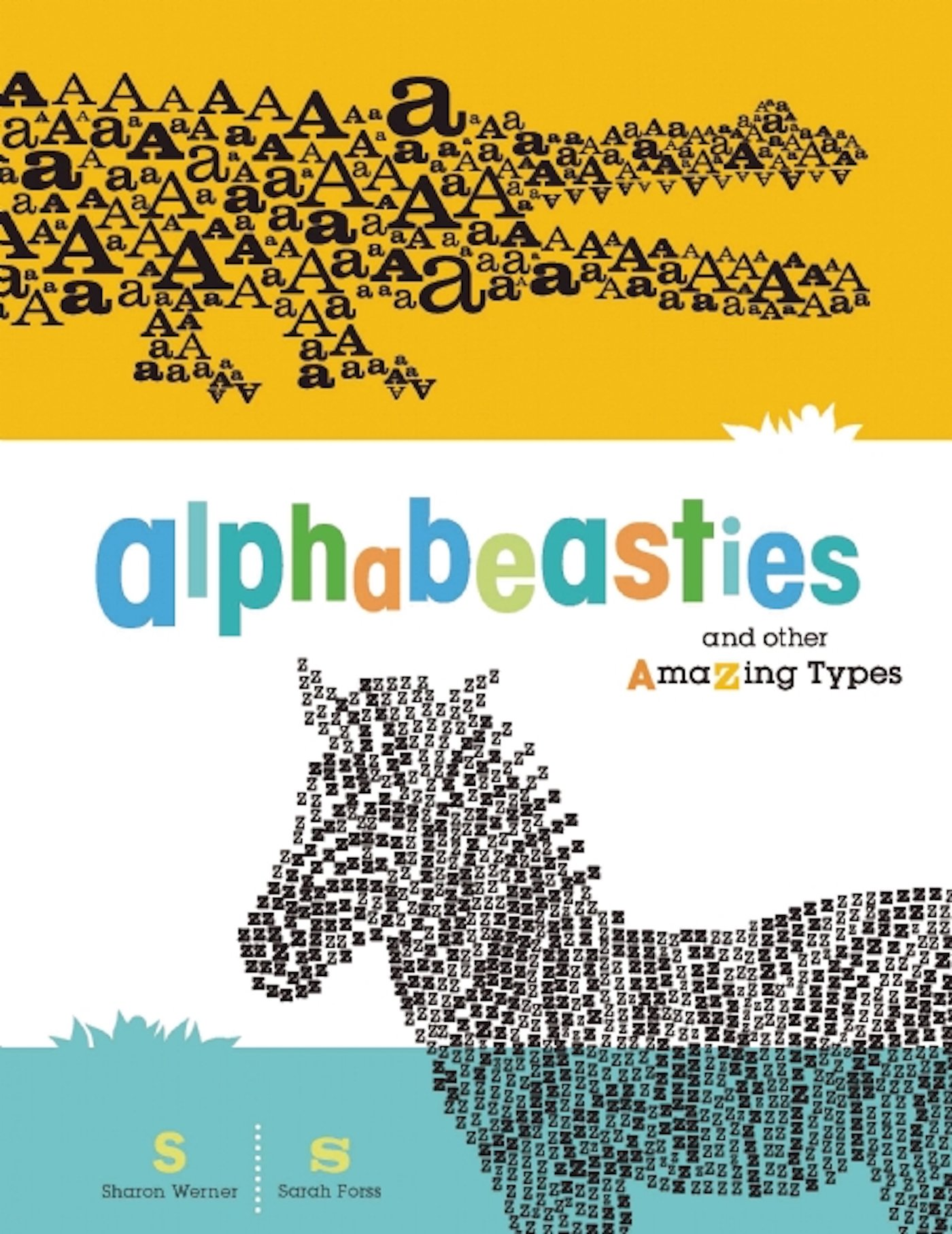 Read Online Alphabeasties: And Other Amazing Types pdf