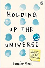 Holding Up the Universe Kindle Edition