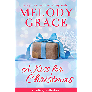 A Kiss for Christmas: A Holiday Collection (A Beachwood Bay Love Story Book 5)