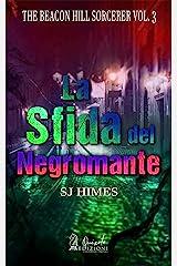 La sfida del Negromante (The Beacon Hill Sorcerer Vol. 3) (Italian Edition) Kindle Edition