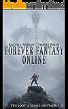 Forever Fantasy Online (FFO Book 1)