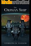 The Orphan Ship