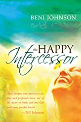 The Happy Intercessor Kindle Edition