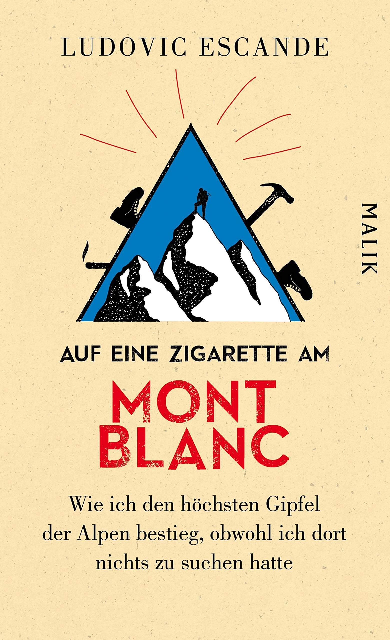 auf-eine-zigarette-am-mont-blanc-wie-ich-den-hchsten-gipfel-der-alpen-bestieg-obwohl-ich-dort-nichts-zu-suchen-hatte