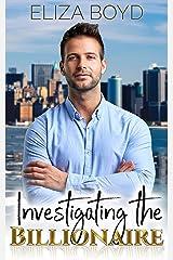 Investigating the Billionaire (Sweet Billionaire Romance Book 1) Kindle Edition