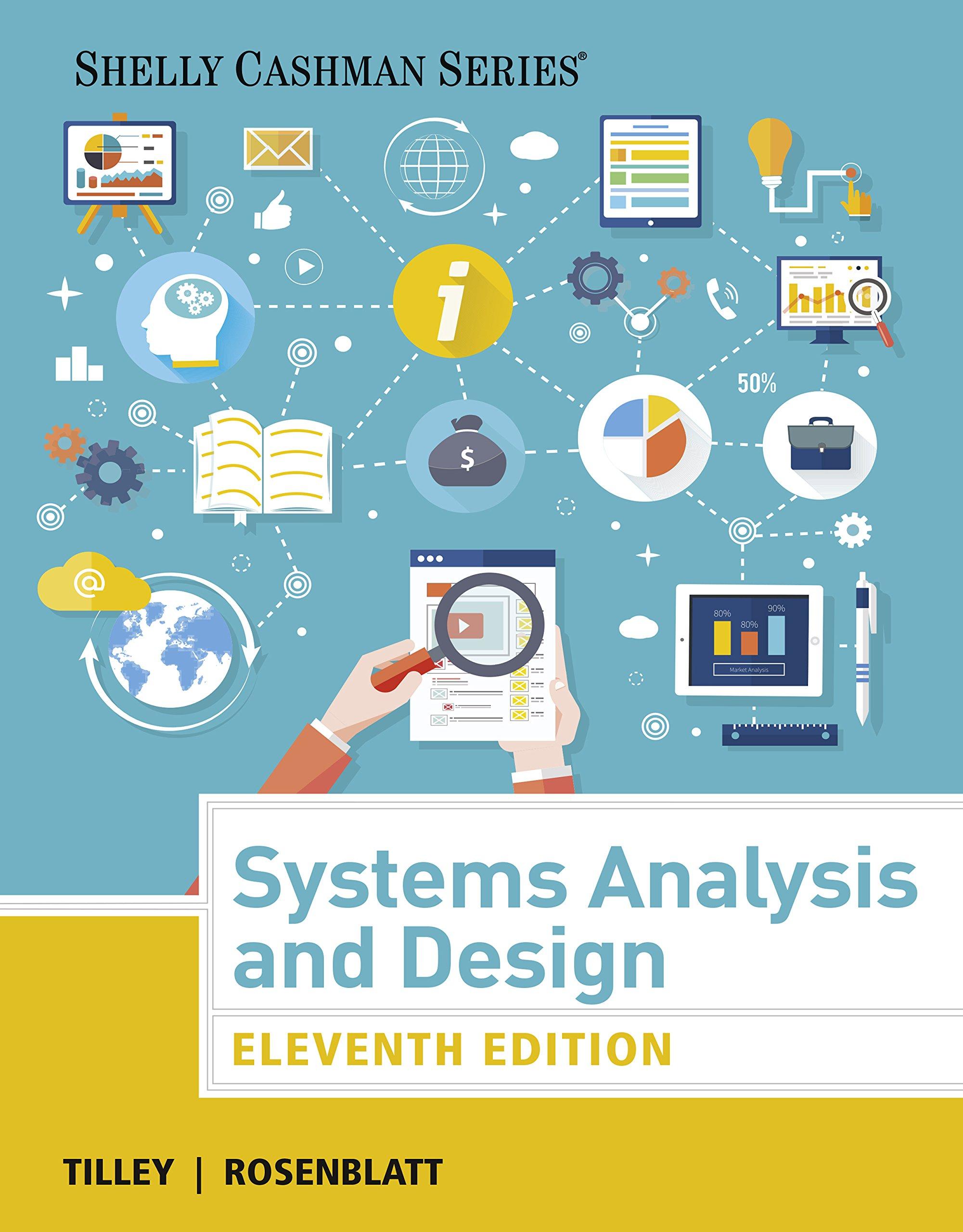 Systems Analysis And Design Shelly Cashman Series 011 Tilley Scott Rosenblatt Harry J Ebook Amazon Com