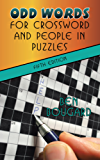 Odd Words for Crossword and People in Puzzles: Fifth Edition