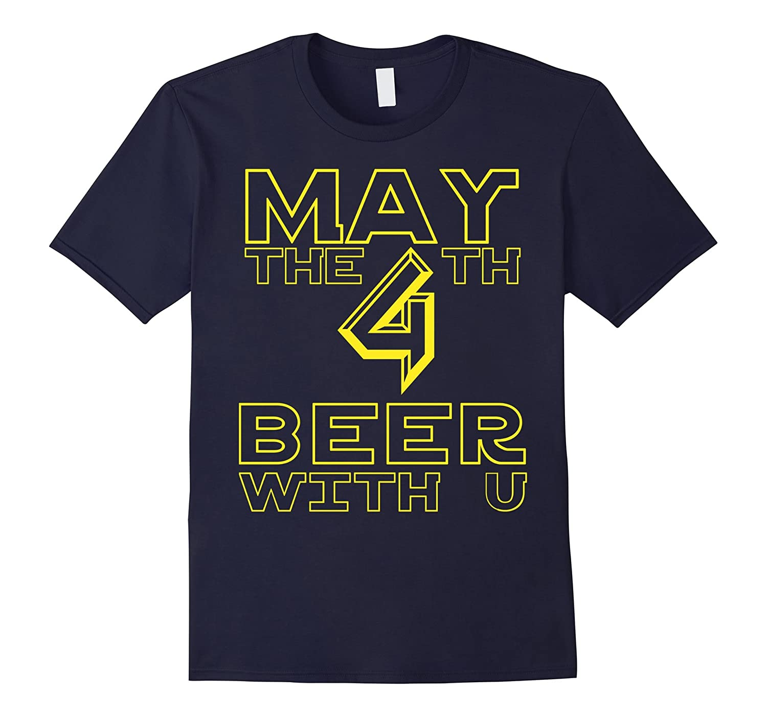 May the 4th Beer with u Funny Drinking Party T-Shirt-Vaci
