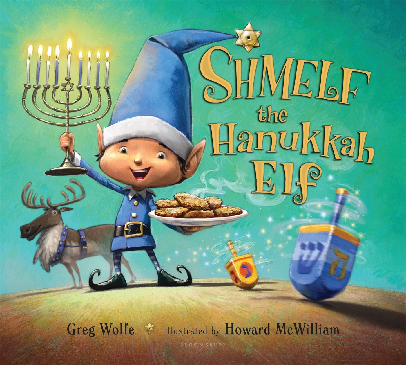 Shmelf The Hanukkah Elf Greg Wolfe Howard Mcwilliam 9781619635210