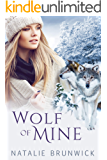 Wolf of Mine: A Paranormal Lesbian Romance