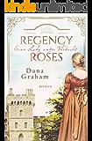 Regency Roses. Eine Lady unter Verdacht (German Edition)