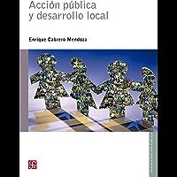 Acción pública y desarrollo local (Administracion Publica)