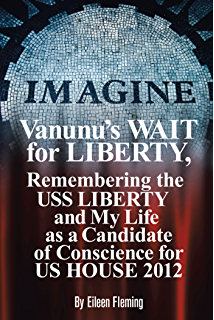 Amazon a uss liberty remembrance of 50 years usa government vanunus wait for liberty remembering the uss liberty and my life as a candidate of fandeluxe Gallery