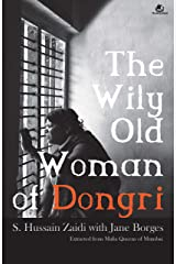 The Wily Old Woman of Dongri Kindle Edition