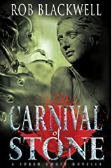 Carnival of Stone: A Novella (The Soren Chase Series) Kindle Edition